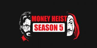 All you need to know about Money Heist Season 5