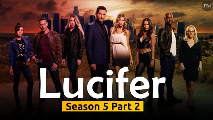 Lucifer Season 5 Part 2: Release Date and Time, Cast, Story So Far and Much More